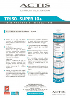 TRISO-SUPER 10+ RULES OF INSTALLATION